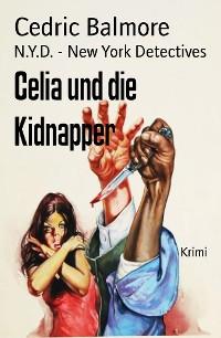 Cover Celia und die Kidnapper