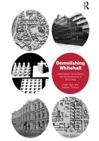 Cover Demolishing Whitehall