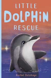 Cover Little Dolphin Rescue
