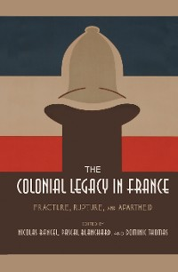 Cover The Colonial Legacy in France