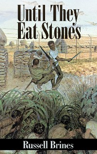 Cover Until They Eat Stones (Illustrated)
