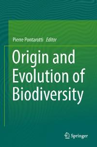 Cover Origin and Evolution of Biodiversity