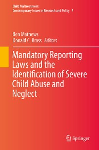 Cover Mandatory Reporting Laws and the Identification of Severe Child Abuse and Neglect