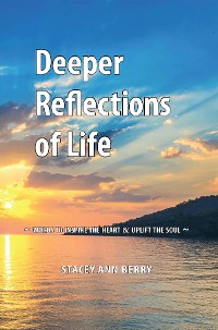 Cover Deeper Reflections of Life