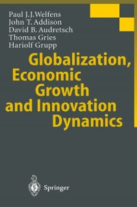 Cover Globalization, Economic Growth and Innovation Dynamics
