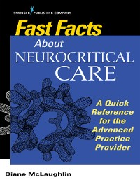 Cover Fast Facts About Neurocritical Care