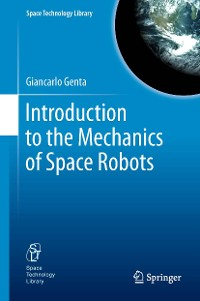 Cover Introduction to the Mechanics of Space Robots