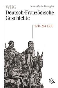 Cover WBG Deutsch-Französische Geschichte Bd. II