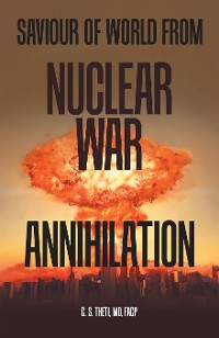 Cover Saviour of World from Nuclear War Annihilation