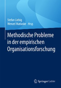 Cover Methodische Probleme in der empirischen Organisationsforschung
