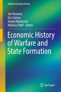 Cover Economic History of Warfare and State Formation