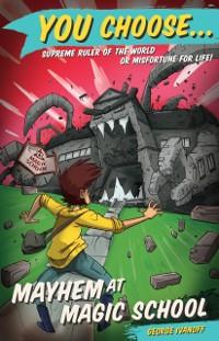 Cover You Choose 2: Mayhem at Magic School
