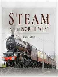 Cover Steam in the North West