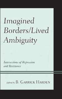 Cover Imagined Borders/Lived Ambiguity