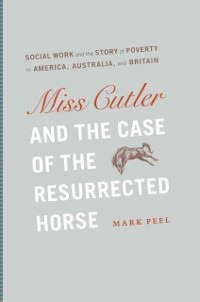 Cover Miss Cutler and the Case of the Resurrected Horse
