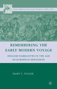 Cover Remembering the Early Modern Voyage