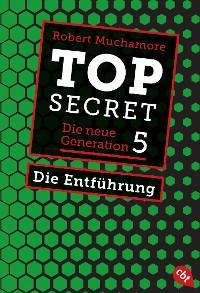 Cover Top Secret. Die Entführung