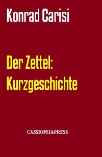 Cover Der Zettel: Kurzgeschichte