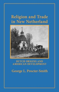 Cover Religion and Trade in New Netherland