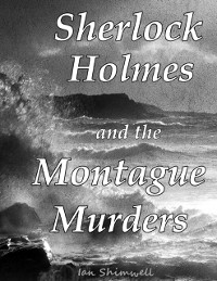 Cover Sherlock Holmes and the Montague Murders
