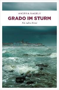 Cover Grado im Sturm