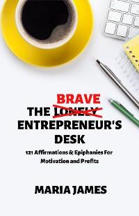 Cover The Brave Entrepreneur's Desk