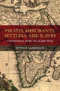 Cover Pirates, Merchants, Settlers, and Slaves