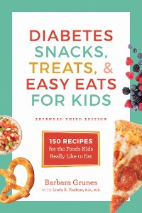Cover Diabetes Snacks, Treats, and Easy Eats for Kids