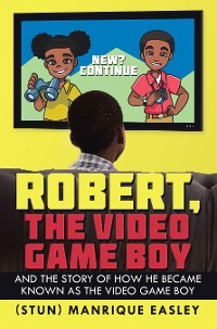 Cover Robert, the Video Game Boy
