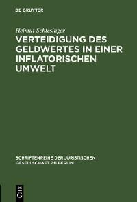 Cover Verteidigung des Geldwertes in einer inflatorischen Umwelt