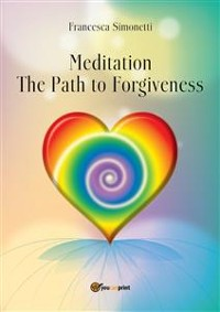 Cover MEDITATION - The Path to Forgiveness