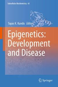 Cover Epigenetics: Development and Disease