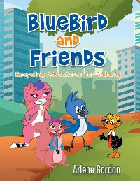 Cover Bluebird and Friends