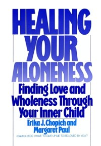 Cover Healing Your Aloneness