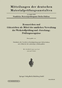 Cover Kennzeichen und Gutezeichen als Mittel der amtlichen Verwaltung der Werkstoffprufung und -forschung; Prufungszeugnisse