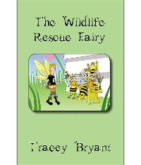 Cover The Wildlife Rescue Fairy