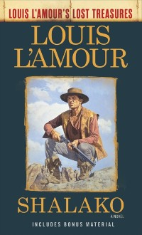 Cover Shalako (Louis L'Amour's Lost Treasures)