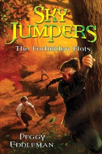 Cover Sky Jumpers Book 2: The Forbidden Flats