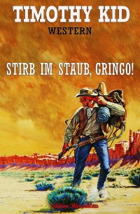 Cover Stirb im Staub, Gringo