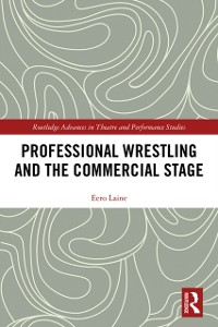 Cover Professional Wrestling and the Commercial Stage