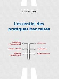 Cover L'Essentiel des Pratiques Bancaires
