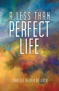 Cover A Less Than Perfect Life