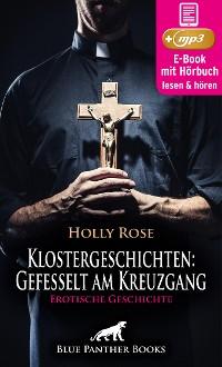 Cover Klostergeschichten: Gefesselt am Kreuzgang | Erotische Geschichte