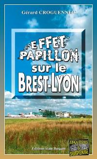 Cover Effet papillon sur le Brest-Lyon