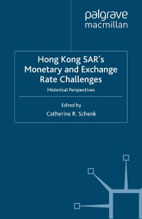 Cover Hong Kong SAR Monetary and Exchange Rate Challenges