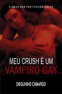 Cover Meu crush é um vampiro gay