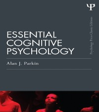 Cover Essential Cognitive Psychology (Classic Edition)