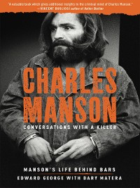 Cover Charles Manson: Conversations with a Killer