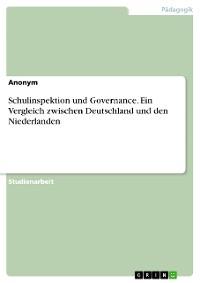 Cover Schulinspektion und Governance. Ein Vergleich zwischen Deutschland und den Niederlanden