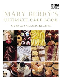 Cover Mary Berry's Ultimate Cake Book
